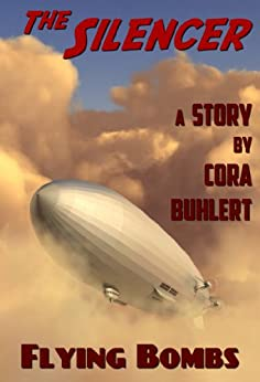 Flying Bombs (The Silencer Book 2) by [Buhlert, Cora]