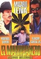 """Macario Leiva """"El Marihuanero"""""""