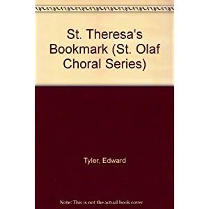 St. Theresa's Bookmark (St. Olaf Choral Series)