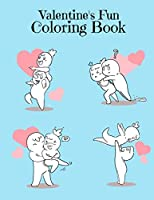 Valentine's Fun Coloring Book: Hearts Valentine's Day Coloring Book for Kids Coloring Practice - Stress Relieving Adults Coloring Valentine Activity Book Birthday Gift for Wife, Husband, Girlfriend, and Boyfriend