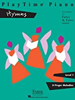 Playtime Piano Hymns: Level 1, 5 Finger Melodies
