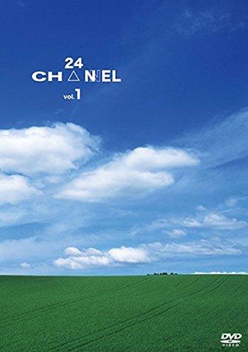 24CH△NNEL VOL.1 [DVD]