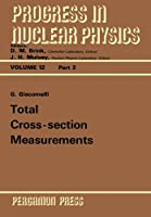 Total Cross-Section Measurements: Progress in Nuclear Physics