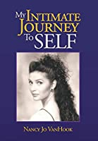 My Intimate Journey to Self