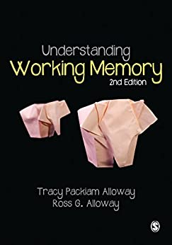 Understanding Working Memory by [Packiam Alloway, Tracy, Alloway, Ross G]