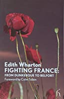 Fighting France: From Dunkerque to Belport (Modern Voices)