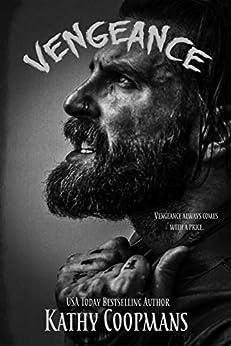 Vengeance (A Vindicator Series Novel Book 1) by [Coopmans, Kathy]