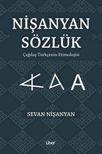Download Nisanyan Soezluek - Cagdas Tuerkcenin Etimolojisi 6058136423