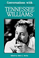 Conversations With Tennessee Williams (Literary Conversations Series)