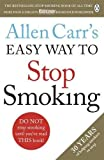 Allen Carr's Easy Way to Stop Smoking: Revised Edition