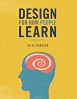 Design for How People Learn (2nd Edition) (Voices That Matter) [並行輸入品]