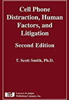 Cell Phone Distraction Human Factors and Litigation Second Edition [並行輸入品]