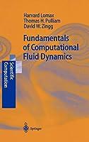 Fundamentals of Computational Fluid Dynamics (Scientific Computation)