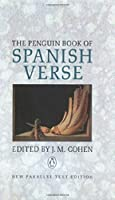 The Penguin Book of Spanish Verse: Third Edition (Parallel Text, Penguin)