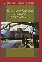 Rudyard Kipling: Road From Mandalay [並行輸入品]