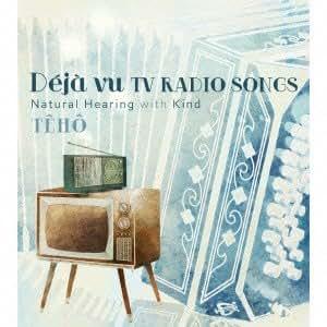 「Deja vu TV RADIO SONGS」Natural Hearing with Kind