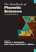 The Handbook of Phonetic Sciences (Blackwell Handbooks in Linguistics)