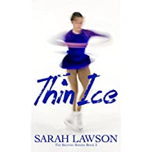 Thin Ice (The Ice Skating Series #3)
