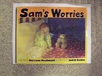 Sam's Worries
