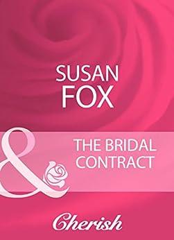 [Fox, Susan]のThe Bridal Contract (Mills & Boon Cherish)