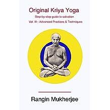 Original Kriya Yoga Volume III: Step-by-step Guide to Salvation (English Edition)