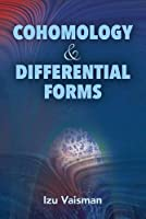 Cohomology and Differential Forms (Dover Books on Mathematics)