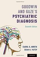 Goodwin and Guze's Psychiatric Diagnosis