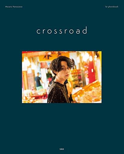 Masato Hanazawa 1st photobook crossroad (バラエティ)