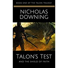 Talon's Test and the Shield of Faith (The Talon Trilogy - Christian Science Fiction & Fantasy Series Book 1)