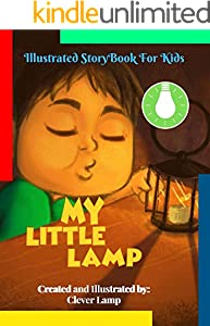 My Little Lamp: Before Bed Children's Book- Cute story - Easy reading Illustrations -Cute Educational Adventure . (English Edition)
