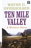 Ten Mile Valley (Center Point Large Print)