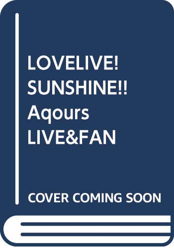 LOVELIVE! SUNSHINE!! Aqours LI...