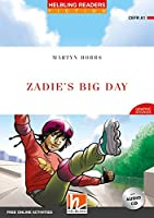 Zadie's Big Day, mit 1 Audio-CD: Helbling Readers Red Series / Level 1 (A1)