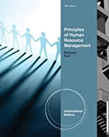 Principles of Human Resource Management. by Scott Snell, George Bohlander
