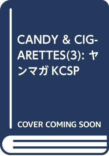 CANDY & CIGARETTES(3): ヤンマガKCSP