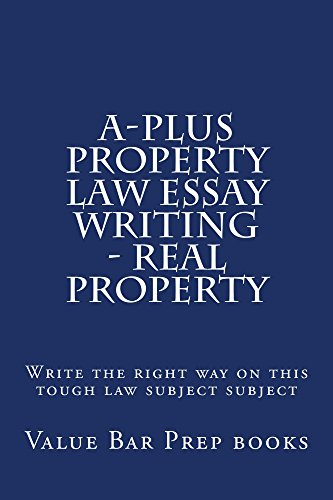 a plus property law essay writing real property a plus property  a plus property law essay writing real property a plus property law