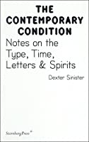 Notes on the Type, Time, Letters & Spirits (Contemporary Condition)