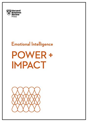 Power and Impact (HBR Emotional Intelligence Series) (English Edition)