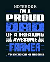 Notebook: farmer farmers wife farmers farmer stupid farme - 50 sheets, 100 pages - 8 x 10 inches
