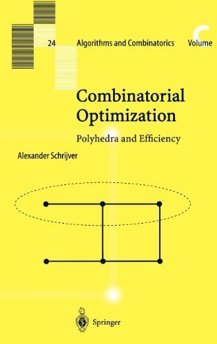 Download Combinatorial Optimization (Algorithms and Combinatorics) 3540443894
