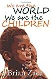 We are the world, We are the Children: USA for Africa