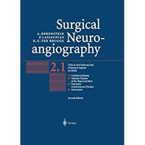 Surgical Neuroangiography: Vol.2: Clinical and Endovascular Treatment Aspects in Adults
