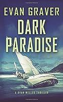Dark Paradise (A Ryan Weller Thriller)
