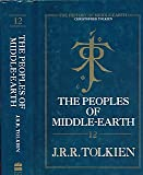 The Peoples of Middle-Earth (The History of Middle-Earth)