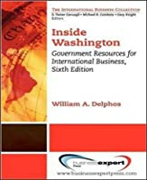 Inside Washington: Government Resources for International Business
