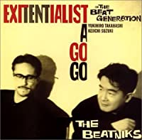Exitentialism a Go Go by Beatniks (2003-02-19)