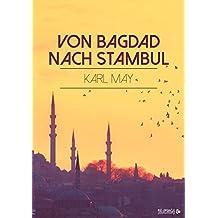 Von Bagdad nach Stambul (German Edition)