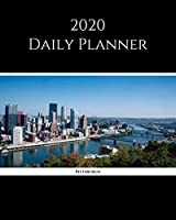 """2020 Daily Planner: Pittsburgh; January 1, 2020 - December 31, 2020; 8"""" x 10"""""""