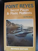 Point Reyes: Secret Places and Magic Moments (Tetra)