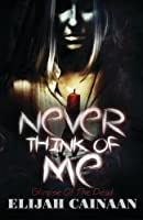 Never Think of Me: Glimpse of the Dead